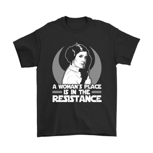 A Woman's Place Is In The Resistance Leia