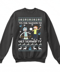 Tis The Season To Get Schwifty Christmas Sweater